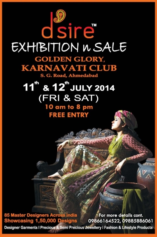 D'sire Exhibitions and Sale in Ahmedabad 2014 - Fashion and Life Style Exhibition in Ahmedabad