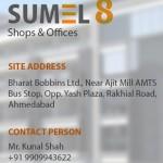SUMEL 8 Ahmedabad – Shops and Office at Rakhiyal Ahmedabad by Safal Realty Pvt Ltd