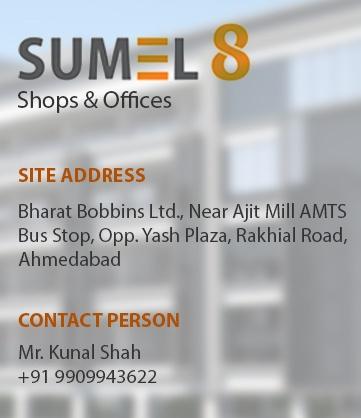 SUMEL 8 Ahmedabad - Shops and Office at Rakhiyal Ahmedabad by Safal Realty Pvt Ltd