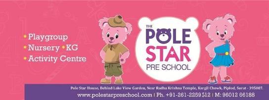 The Pole Star Pre School in Surat Gujarat