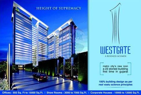 Westgate Building Ahmedabad - Commercial Office  Show Rooms at S G Highway Ahmedabad