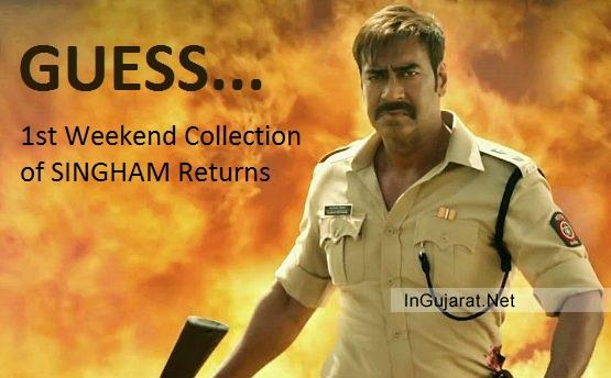 First Weekend Collection of SINGHAM Returns in India GUESS 1st Weekend Box Office