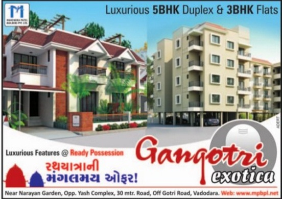 Gangotri Exotica Vadodara Luxurious 3 BHK Flats 5 BHK Duplex by Mahendra Patel Builders Pvt Ltd