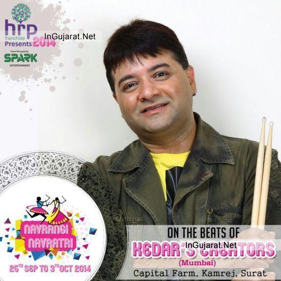 "Have Navratri Fun with Kedar's Creators Mumbai at Surat in Upcoming Navratri Event ""NAVRANG NAVRATRI 2014"""