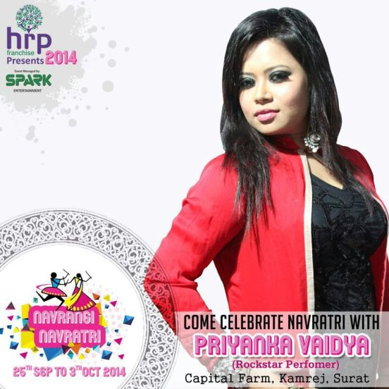 Rockstar Performer & Singer Priyanka Vaidya will be in Surat at HRP Franchise Present 2014 NAVRANG NAVRATRI