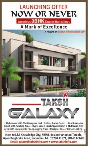 Taksh Galaxy in Vadodara by Taksh Infrastructure Pvt Ltd