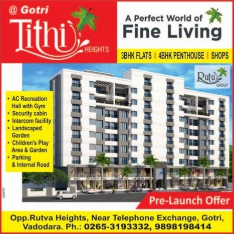 Tithi Heights in Vadodara 3 BHK Flats  4 BHK Penthouse  Shops by Rutu Group