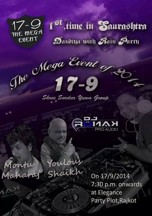 DJ RONAK Rajkot Presents Dandiya with Rain Party at Elegance Party Plot Rajkot