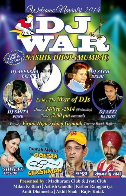 Madhuram Club Rajkot & Jyoti Club Rajkot Presents DJ WAR - Welcome Navratri 2014