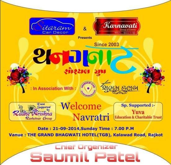 Thanganat Group Rajkot Presents WELCOME NAVRATRI 2014 at The Grand Bhagavati (TGB Rajkot)