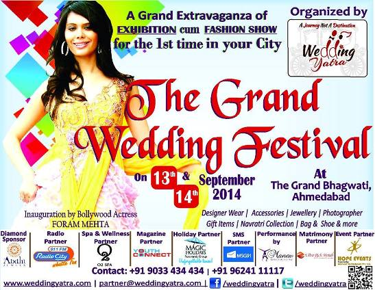 The Grand Weeding Festival 2014 at the Grand Bhagwati Ahmedabad on 13 & 14 September