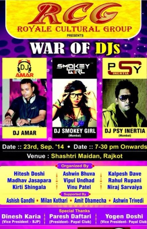 WAR OF DJs 2014 in Rajkot with DJ AMAR - DJ SMOKEY GIRL - DJ PSY ENERTIA by RCC Royal Cultural Group