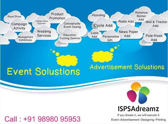 ISPSA Dreamz Event Management in Rajkot Gujarat - Advertisement - Designing - Printing