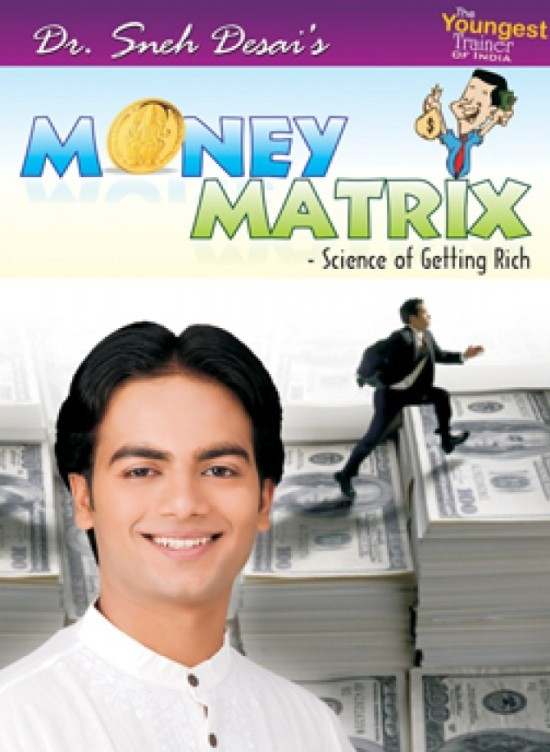 Money Matrix Seminar in Ahmedabad by Sneh World