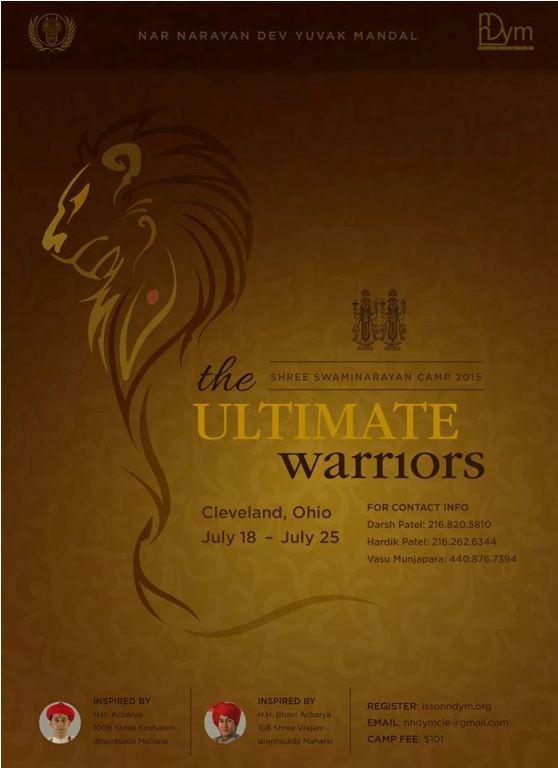 Narnarayan Dev Yuvak Mandal presents  Shree Swaminarayan Camp 2015 the Ultimate Warrior