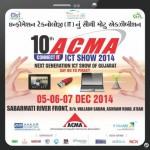 10th ACMA IT Show 2014 Ahmedabad near Sabarmati River Front