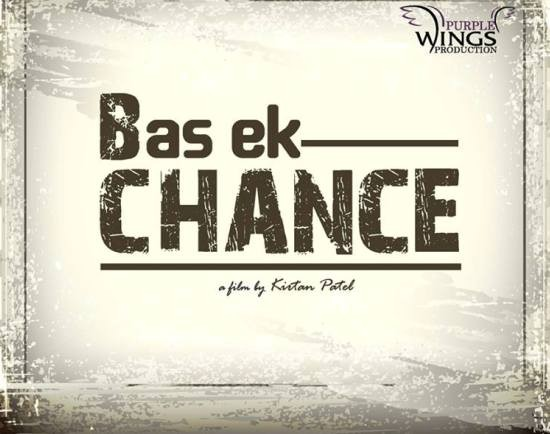 Bas Ek Chance An Urban Gujarati Film