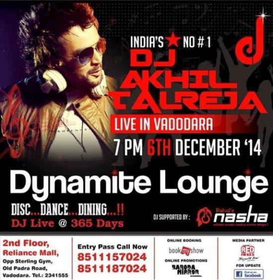 Dynamite Lounge Present DJ Akhil Talreja live in Vadodara