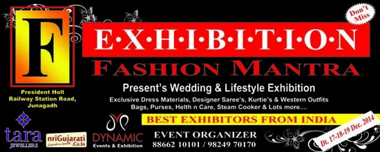 Fashion Mantra Exhibition in Junagadh - Wedding and Lifestyle Exhibition on 17-18-19 Dec 2014