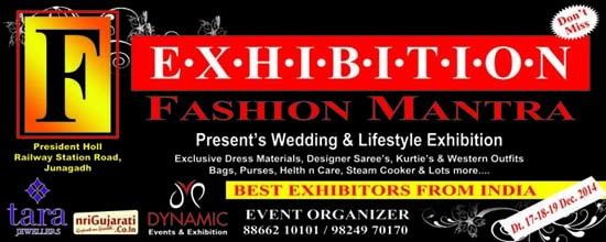 Fashion Mantra Exhibition in Junagadh - Wedding and Lifestyle Exhibition on 17-18-19 Dec 2014