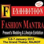 Fashion Mantra Exhibition in Rajkot at The Grand Thakar – Wedding & Lifestyle Exhibition on 5-6-7 Jan 2015