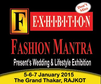 Fashion Mantra Exhibition in Rajkot at The Grand Thakar – Wedding & Lifestyle Exhibition on 5-6-7 Jan 2015.jpg
