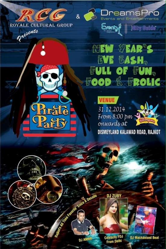 New Year Party 2015 PIRATE PARTY New Year Eve 2015 at Disneyland Rajkot by RCC Royale Cultural Group and DreamsPro