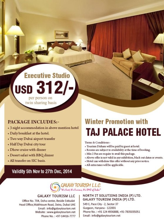 Taj Palace Hotel Dubai - Winter Promotion Nov to Dec 2014 - Galaxy Tourism LLC
