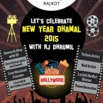 The Fern Residency Rajkot presents New Year Dhamal 2015 with RJ Dhrumil at Deluxe Cinema Chowk