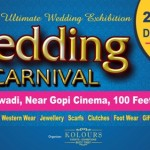 The Wedding Carnival in Anand – Fashion & Wedding Exhibition on 27-28 December 2014