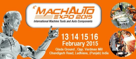 Mach Auto Expo 2015 – International Machine Tools & Auto Components at Ludhiana in Punjab
