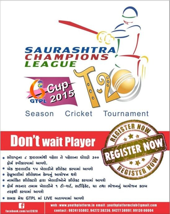 Saurashtra Champions League T20 Cup 2015 by Youth Platform Club
