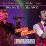 Aditya Narayan and Mohit Gaur Live In Concert in Vadodara on February 2015