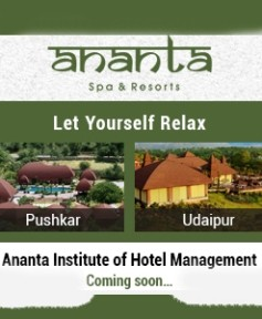 Ananta Spa & Resorts - Pushkar & Udaipur Rajasthan(Ananta Institute of Hotel Management - Coming Soon)