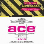 ET Ace Tech 2015 at Gujarat University Ground Ahmedabad on 6 – 7- 8 February, 2015