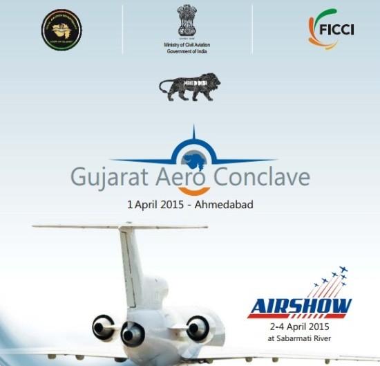 Gujarat Aero Conclave 2015 in Ahmedabad
