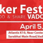 Maker Fest 2015 at Atlantis K10 Vadodara on 5 April