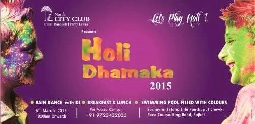 Neels City Club presents Holi Dhamaka Party 2015 with Rain Dance and DJ in Rajkot Gujarat