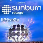 Sunburn Reload Party in Rajkot 2015 – Sunburn Rajkot Date, Passes Price, Ticket Rates & Venue Details