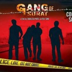 Latest Upcoming Gang of Surat Gujarati Movie 2015 – Star cast & Crew Details