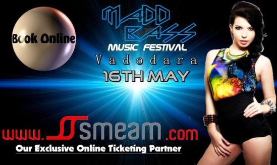 Avm Events Presents Mad Bass Music Festival Vadodara on 16th May 2015