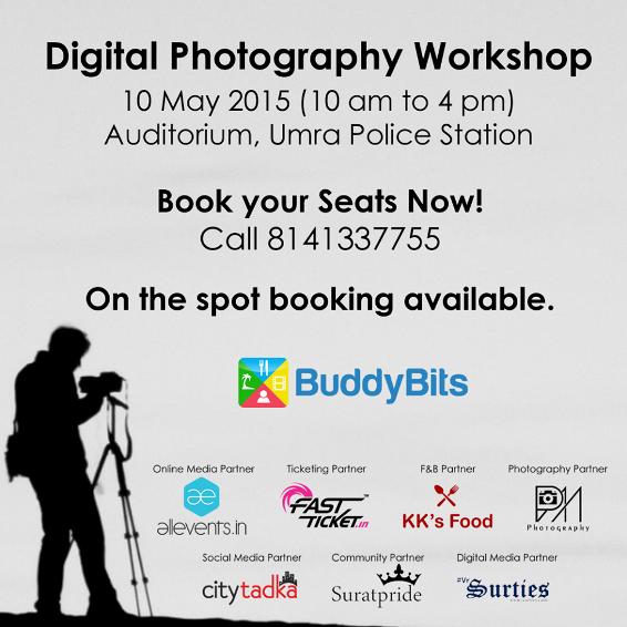Digital Photography Workshop in Surat Gujarat - 10 May 2015