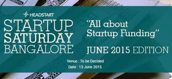 Headstart Startup Saturday at Bangalore from 13 June 2015
