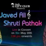 Neel's City Club Presents Javed Ali & Shruti Pathak Live in Concert in Rajkot on 31st May 2015