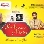 Kaifi Aur Main – Saga Of A Poet – Musical Party in Ahmedabad on 9th May 2015
