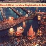 Kumbh Mela 2016 at Haridwar Booking / Registration by Miss Call