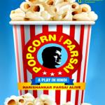 Popcorn With Parsai – Hindi Biographical Play on Hari Shankar Parsai