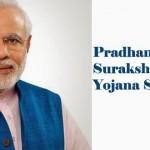 Pradhan Mantri Suraksha Bima Yojana 2015 – PMSBY Scheme Details