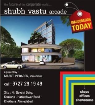Shubh Vastu Arcade in Ahmedabad