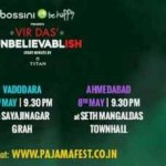Weirdass Comedy Presents Vir Das' Unbelievablish Live Show 2015 at Ahmedabad / Vadodara / Surat
